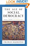 The Age of Social Democracy: Norway a...