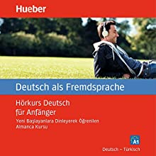 Hörkurs Deutsch für Anfänger: Deutsch - Türkisch (       UNABRIDGED) by Renate Luscher Narrated by Tim Seyfi