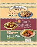 img - for Debbie Mumm's Old-Fashioned Cookies Cookbook, Country Casseroles Cookbook, Grilling & More Cookbook 3-Books-in-1 book / textbook / text book