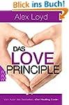 Das Love Principle: Die Erfolgsmethod...