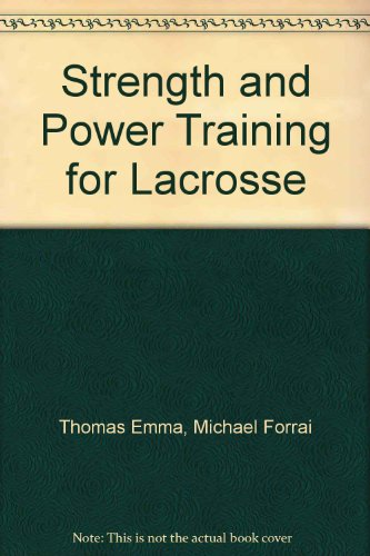 Strength and Power Training for Lacrosse