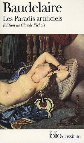 Paradis Artificiels (Folio (Domaine Public)) (French Edition)