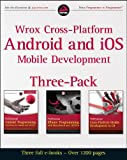 img - for Wrox Cross Platform Android and iOS Mobile Development Three-Pack book / textbook / text book