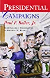 Presidential Campaigns: From George Washington to George W. Bush (0195167163) by Boller, Paul F.