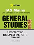 IAS Mains General Studies Chapterwise Solved Papers 2014-1997