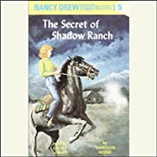 The Secret of Shadow Ranch: Nancy Drew Mystery Stories 5 (       UNABRIDGED) by Carolyn Keene Narrated by Laura Linney