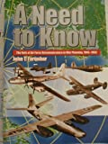 img - for A Need to Know: The Role of Air Force Reconnaissance in War Planning, 1945-1953 book / textbook / text book