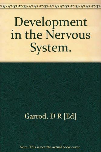 Development in the Nervous System (British Society for Developmental Biology Symposia)