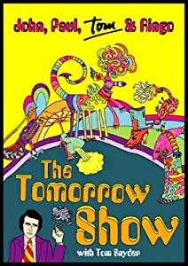 The Tomorrow Show: John, Paul, Tom & Ringo