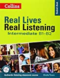 Intermediate Student's Book - Complete Edition: B1-B2 (Real Lives, Real Listening)