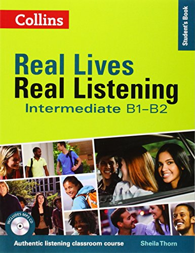 Real Lives Real. Real Listening. Intermediate Level B1-B2 (Real Lives Real Listening)