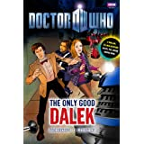 Doctor Who: The Only Good Dalek ~ Justin Richards