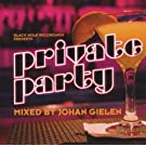 Private Party-Mixed By Johan G