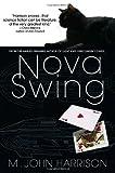 Nova Swing (0553385011) by Harrison, M. John