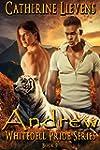 Andrew (Whitedell Pride Book 9) (Engl...