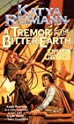 A Tremor in the Bitter Earth: Book 2 of the Tielmaran Chronicles
