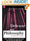 Deleuze and Philosophy: The Difference Engineer (Warwick Studies in European Philosophy)