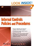 Internal Controls, Policies and Procedures: Steps for Establishing and Enhancing the Company's Program