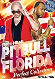 BEST HITS!! PITBULL & FLO RIDA 〜Perfect Collection〜