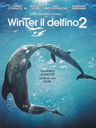 L' Incredibile Storia Di Winter Il Delfino 2