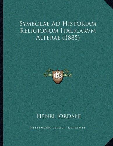 Symbolae Ad Historiam Religionum Italicarvm Alterae (1885)