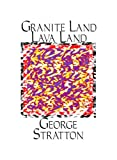 Granite Land Lava Land