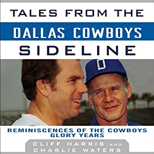 Tales from the Dallas Cowboys Sideline Audiobook