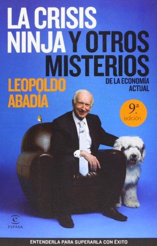 La crisis ninja y otros misterios de la econom�a actual