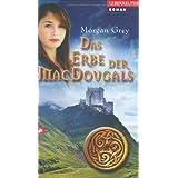 "Das Erbe der MacDougalsvon ""Morgan Grey"""
