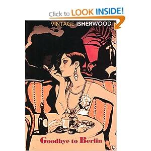 Goodbye To Berlin: Amazon.co.uk: Christopher Isherwood: Books