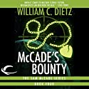 McCade's Bounty: Sam McCade, Book 4 (       UNABRIDGED) by William C. Dietz Narrated by Bill Quinn