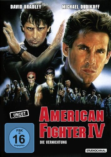 American Fighter IV - Die Vernichtung