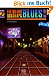 Fretboard Roadmaps - Blues Guitar: Th...