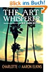 The Art Whisperer (An Alix London Mys...