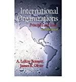 img - for [ International Organizations: Principles and Issues ] By Bennett, A LeRoy ( Author ) [ 2001 ) [ Hardcover ] book / textbook / text book