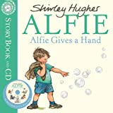 Shirley Hughes Alfie Gives a Hand (Book & CD)