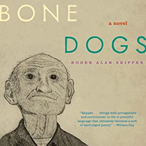 Bone Dogs Audiobook