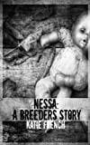 Nessa: A Breeders Story (The Breeders Series (Young Adult Dystopian))