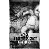 Nessa: A Breeders Story: (A Prequel to The Breeders) (The Breeders Series)