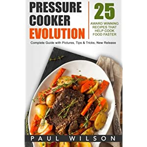 Pressure Cooker Evolution Livre en Ligne - Telecharger Ebook