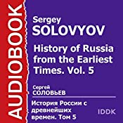 History of Russia from the Earliest Times: Vol. 5 [Russian Edition] | Sergey Solovyov