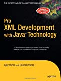Pro XML Development with Java Technology (1590597060) by Deepak Vohra