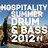 echange, troc Compilation - Hospitality Summer Drum & Bass 2012