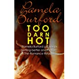 Too Darn Hot ~ Pamela Burford