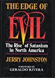 Edge of Evil: The Rise of Satanism in North America