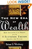 The New Era of Wealth: How Investors Can Profit from the 5 Economic Trends Shaping the Future