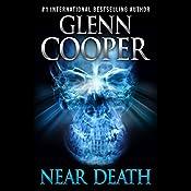Near Death: A Thriller | [Glenn Cooper]