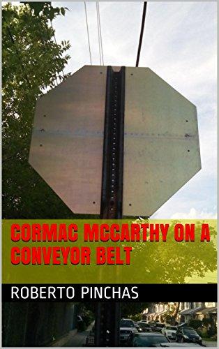 Cormac McCarthy On A Conveyor Belt (People On Things Book 4) PDF