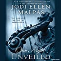 One Night: Unveiled (       UNABRIDGED) by Jodi Ellen Malpas Narrated by Edita Brychta