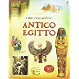 Antico Egitto. Con adesivi (Libri stickers)